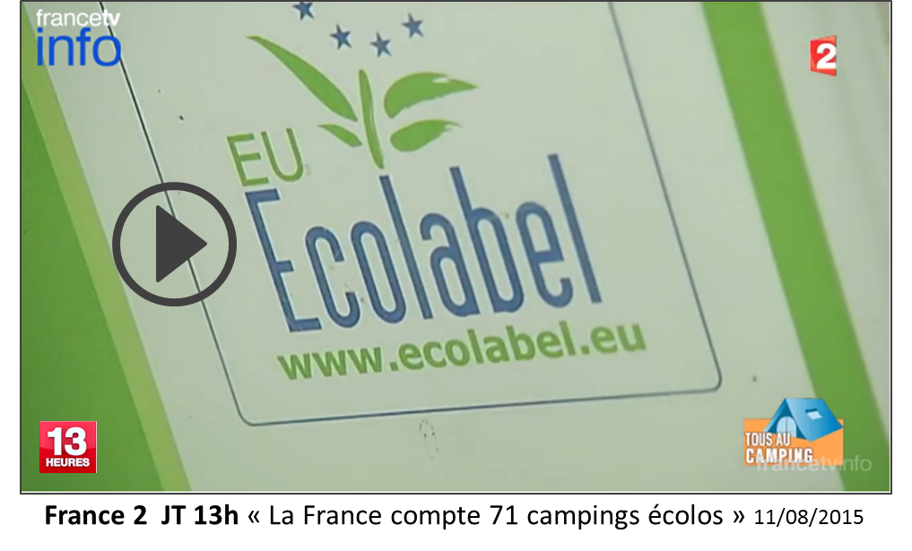 France 2  JT 13h « La France compte 71 campings écolos » 11/08/2015