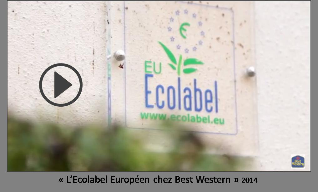 « L'Ecolabel Européen chez Best Western » 2014
