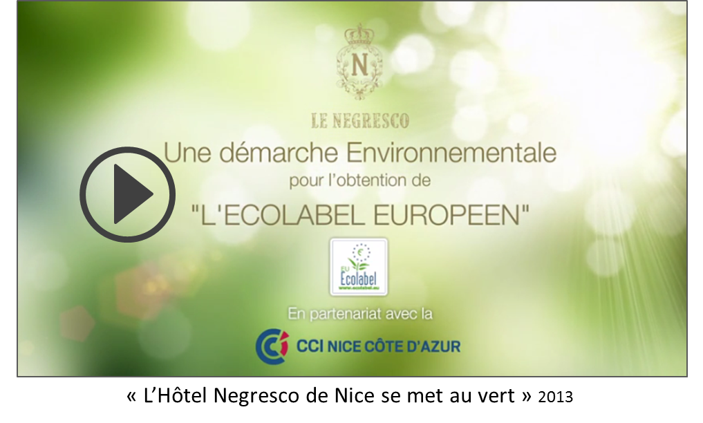 « L'Hôtel Negresco de Nice se met au vert » 2013 FR/EN